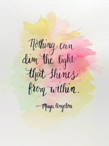 Nothing can dim the light...