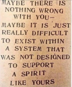 Maybe there is nothing wrong with you...